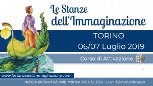 TORINO Attivazione Le Stanze dell'Immaginazione 06/07 Luglio @ Torino | Piemonte | Italia