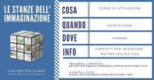 FIRENZE | Attivazione Le Stanze dell'Immaginazione 29/30 Giugno @ FIRENZE | Firenze | Toscana | Italia