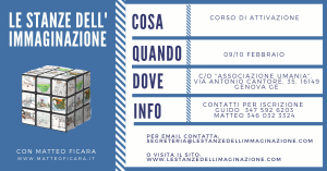 GENOVA | Attivazione Le Stanze dell'Immaginazione 09-10 Febbraio @ associazione Umania | Genova | Liguria | Italia
