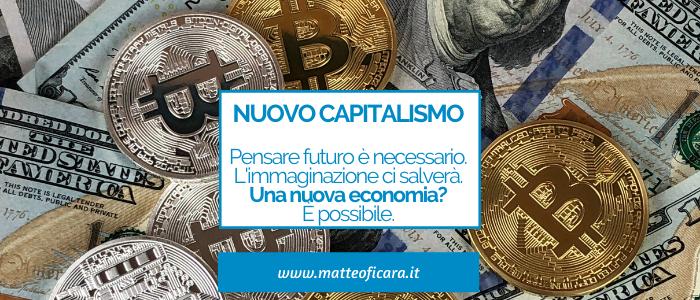Immaginare Futuro: il Capitalismo. È possibile cambiarlo?