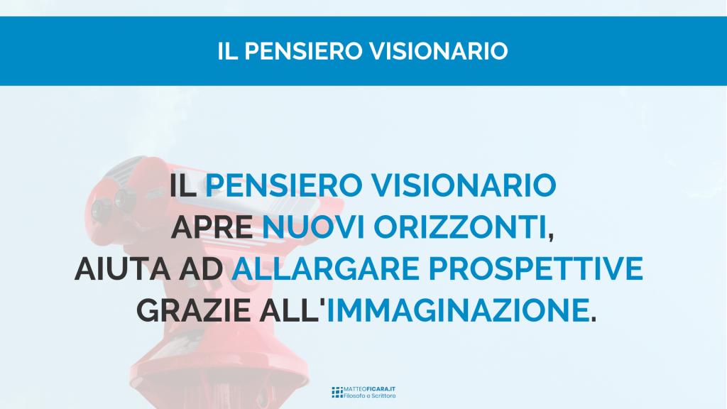 pensiero-visionario-immaginazione-prospettive