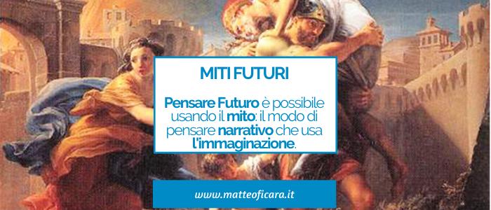 Pensare Futuro. Usare il pensiero narrativo: tra mito e immaginazione.