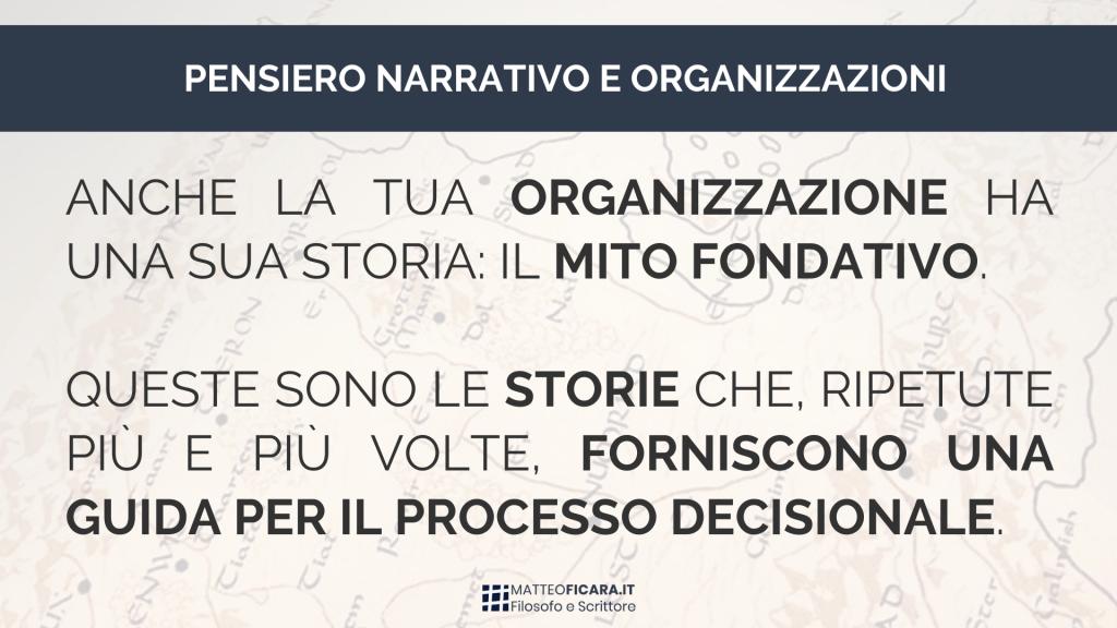 pensiero-narrativo-storie-modo-di-pensare-processo-decisionale-decision-making-organizzazioni
