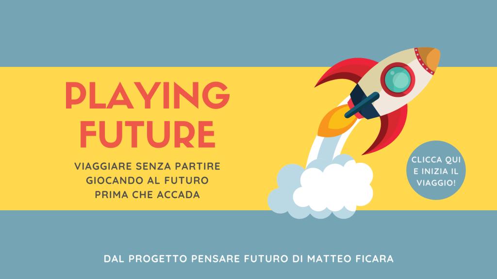 Playing Future