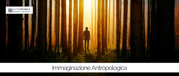 Immaginazione Antropologica. Come costruiamo il senso sociale e culturale della realtà in cui viviamo.