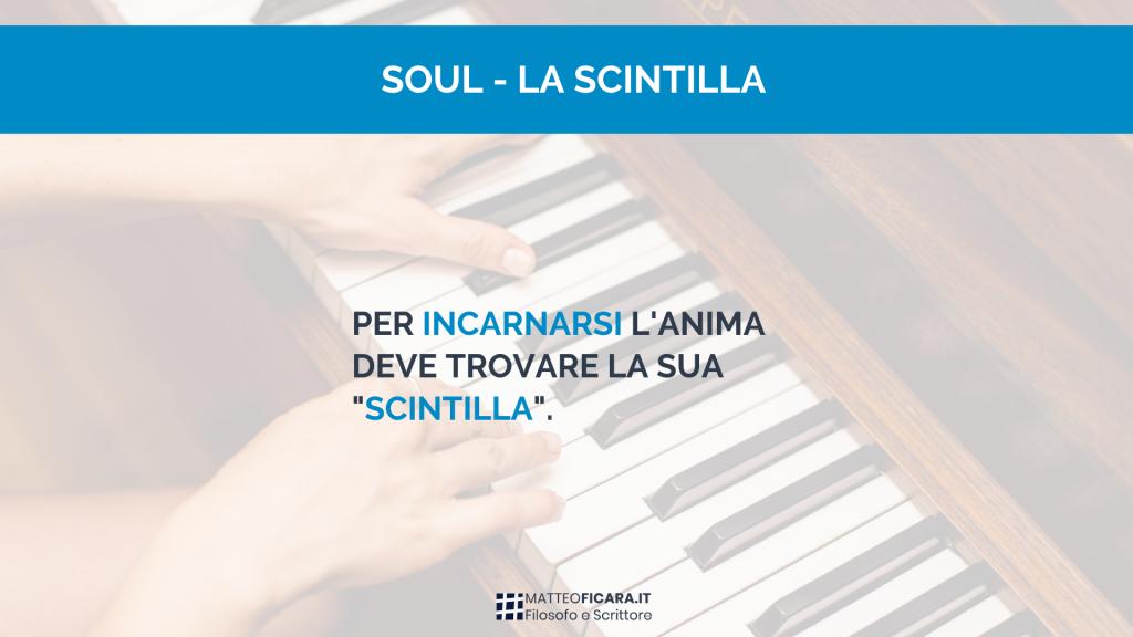 soul-scintilla-incarnazione