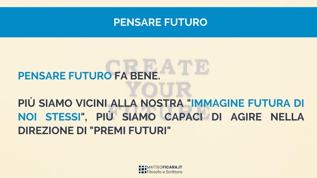 pensare-futuro-fa-bene-immagine-futuri-sé