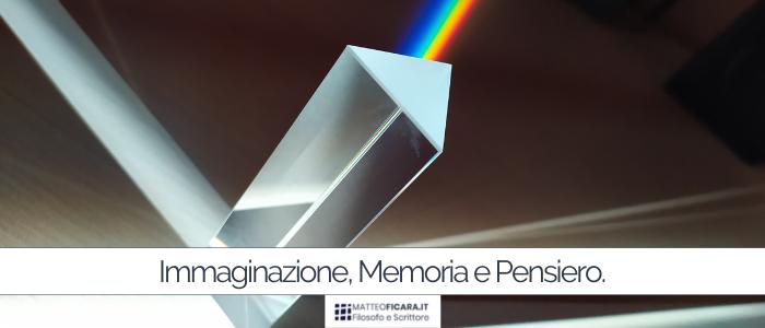 Immaginazione, Memoria e Pensiero.