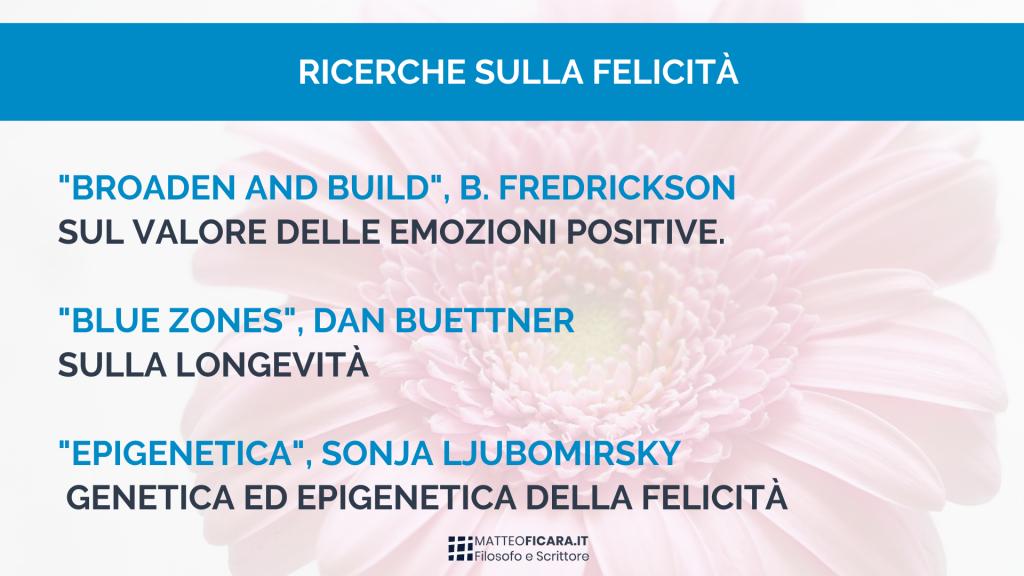 studi-ricerche-felicità-fredrickson-ljubomirsky-buettner